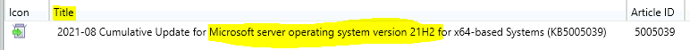 Microsoft Server 21H2 = Windows server 2022?