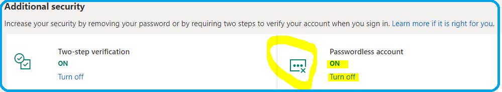 Additional Security Passwordless account is enabled