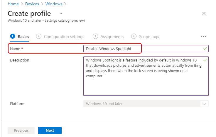 Create Profile - Disable Windows Spotlight using Intune